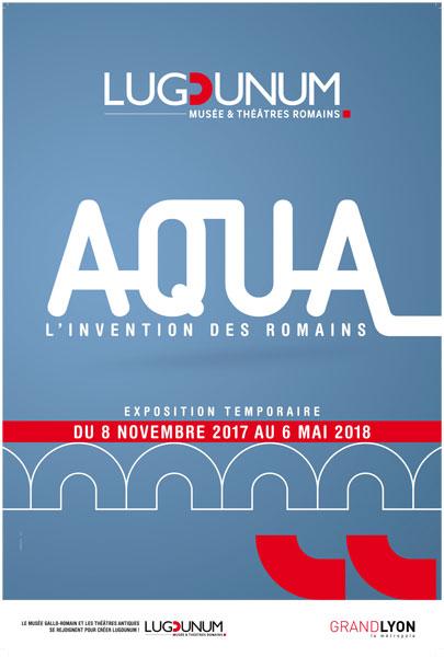 Affiche de l'expo Aqua l'invention des Romains